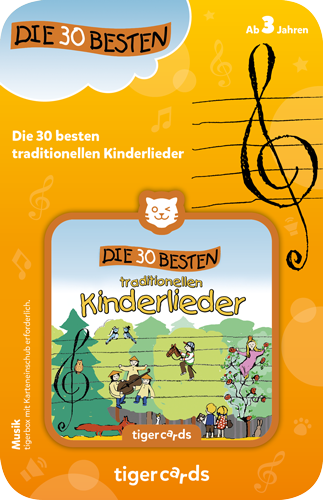 tigercard - die 30 besten traditionellen Kinderlieder